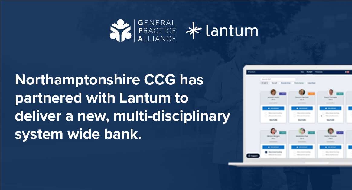 Northamptonshire CCG partners with Lantum to deliver new staff bank