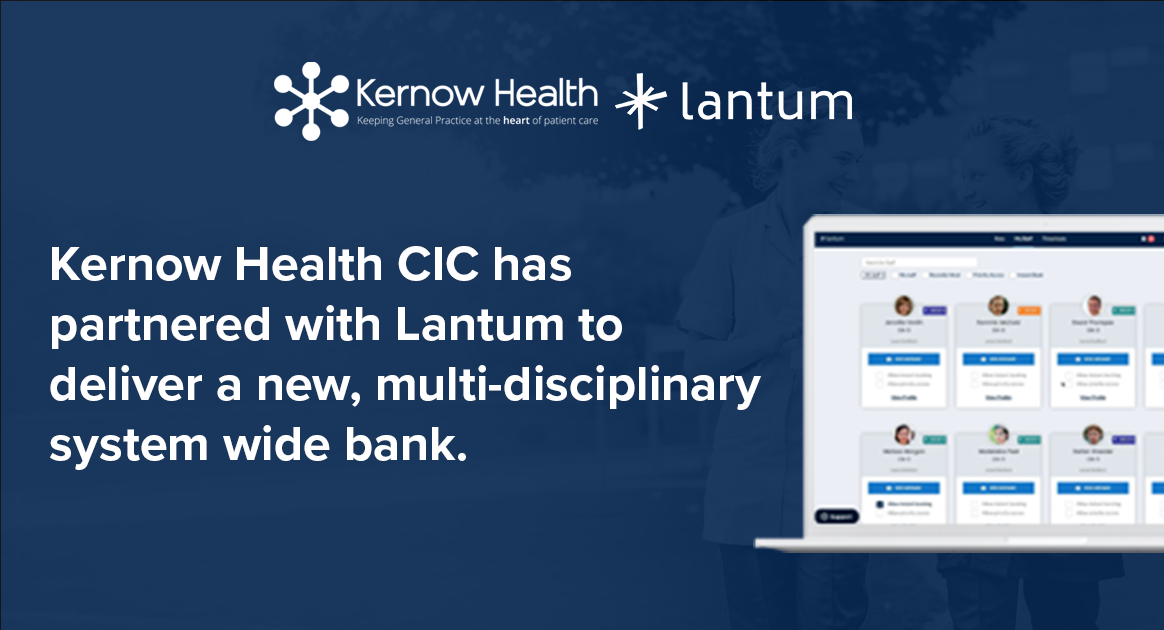 Kernow Health CIC Partners With Lantum To Build System-Wide Staff Bank
