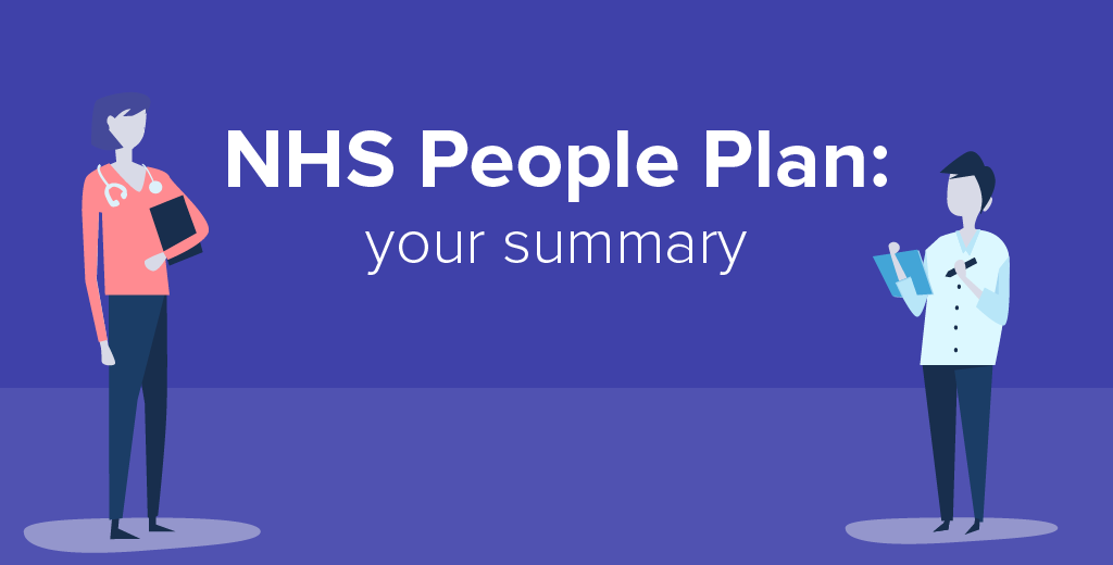 NHS People Plan: your summary